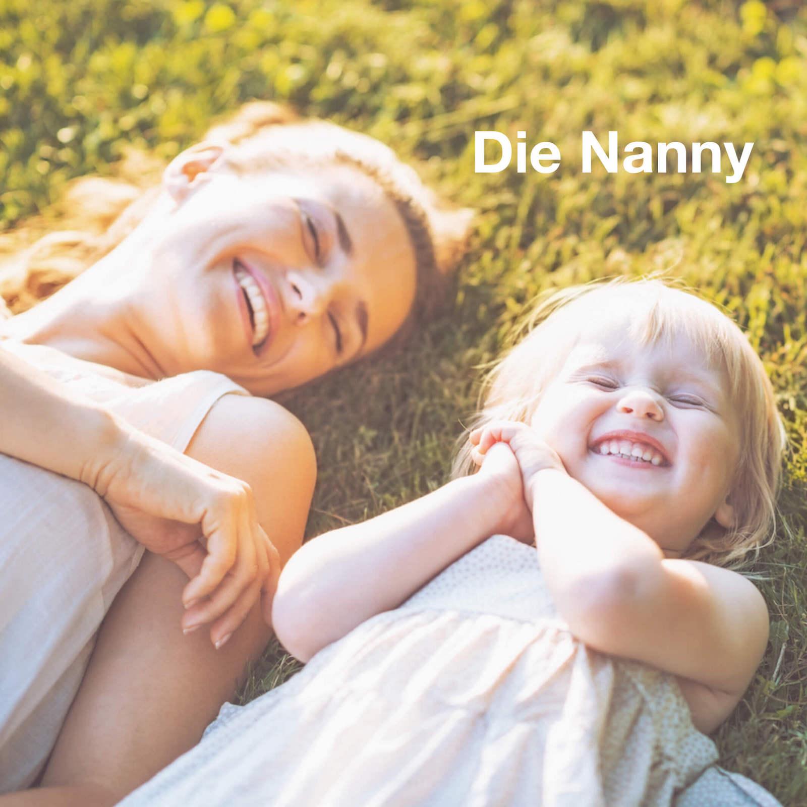 Die Nanny als Erzieherin im Privathaushalt.